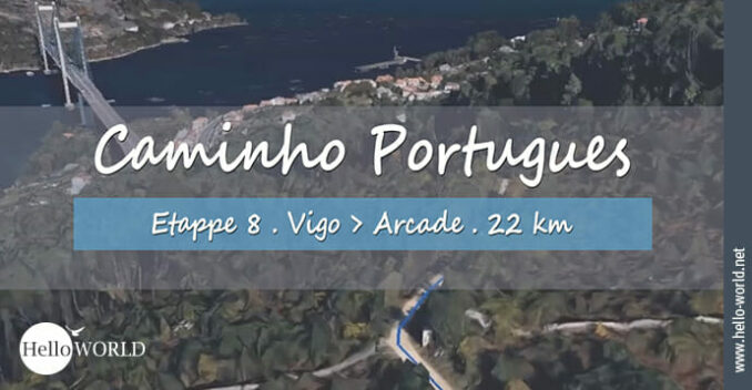 Das Bild zeigt einen Ausschnitt aus der Camino Portugues Video Etappe 8 von Vigo nach Arcade.