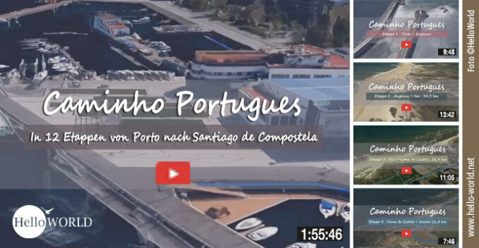 12 GoogleEarth-Videos laden zum Flug über den Caminho Portugues ein.
