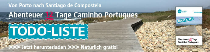 """Das Bild zeigt einen Werbebanner, der auf die Todo-Liste zum """"Abenteuer 12 Tage Jakobsweg Caminho Portugues"""" und die Möglichkeit des kostenlosen Downloads hinweist."""