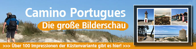 Auf diesem Camino Portugues-Banner wird die Bilderschau mit über 100 Impressionen beworben.
