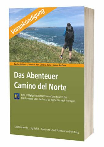 """Hier sieht man das Titelbild des Buches """"Das Abenteuer Camino del Norte"""" mit Vorankündigungsbanner."""