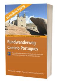 Hier sieht man das Titelbild des Buches Rundwanderweg Camino Portugues mit Vorankündigungshinweis.
