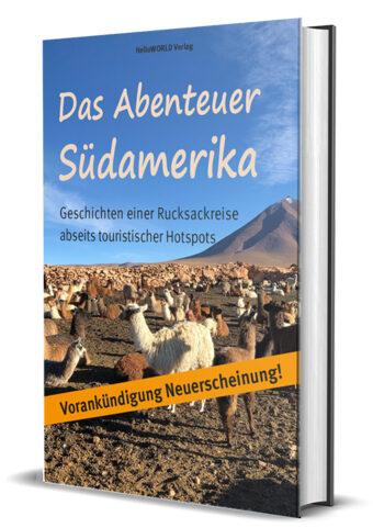 Das ist der Titel des Buches Das Abenteuer Südamerika
