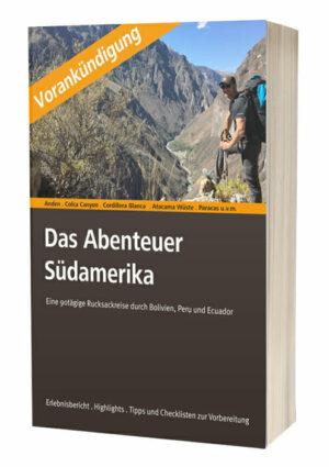 Hier sieht man das Buchcover vom Abenteuer Südamerika mit Vorankündigungsbanner.