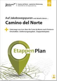 Das ist der Titel der Arbeitshilfe für die Etappenplanung des Camino del Norte.