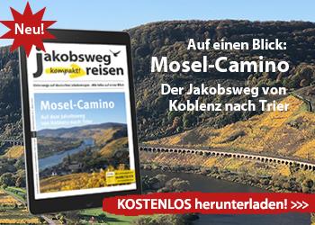 Das ist die Werbeanzeige für JakobswegReisen kompakt mit Schwerpunkt Mosel-Camino.