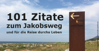 """Das Bild mit Jakobswegzeichen ist der Einstieg für die Sammlung """"101 Jakobsweg-Zitate""""."""