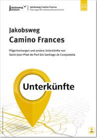 Das ist der Titel vom Verzeichnis der Unterkünfte des Jakobswegs Camino Frances.