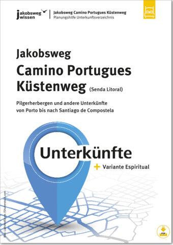Das ist der Titel vom Unterkunftsverzeichnis für den Camino Portugues Küstenweg (Senda Litoral).