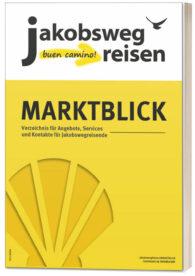 Dies ist das gelbe Titelbild von JakobswegReisen Marktblick.