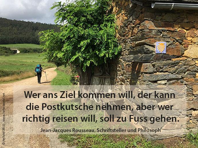 Auf diesem Bild sieht man eine Pilgerin und ein Zitat von Jean-Jacques Rousseau.